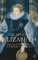 'A Queen For All Seasons: Elizabeth I on Film', in S. Doran and T.S. Freeman (eds), The Myth of Elizabeth