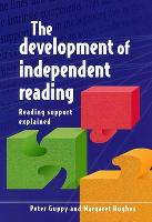 The development of independent reading: reading support explained