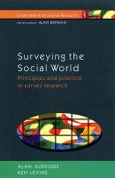 Surveying the social world : principles and practice in survey research