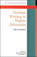 Student writing in higher education: new contexts