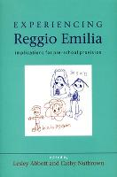Experiencing Reggio Emilia: implications for pre-school provision