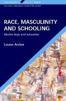 Race, masculinity and schooling: Muslim boys and education