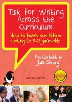 Talk for writing across the curriculum: how to teach non-fiction writing to 5-12 year olds