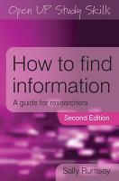 How To Find Information: a Guide For Researchers
