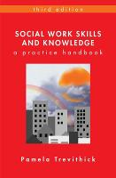 Social Work Skills and Knowledge: A Practice Handbook