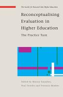 Reconceptualising evaluation in higher education: the practice turn
