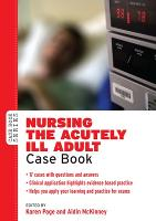 Nursing the acutely ill adult