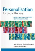 Personalisation for social workers: opportunities and challenges for frontline practice