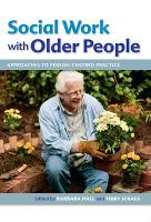 Social Work With Older People: Approaches to Person-Centered Practice