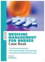 Medicine management for nurses case book