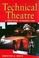Technical theatre: a practical introduction