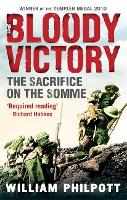 Bloody victory: the sacrifice on the Somme