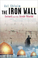 Chapter 9 - 'Peace with Egypt: 1977-1981' [in] The Iron Wall: Israel and the Arab World