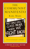 The Communist Manifesto: prefaces by Marx and Engels annotated text sources and backgrounds the Communist Manifesto in the history of Marxism interpretation