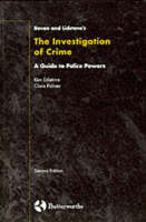 Bevan and Lidstone's the investigation of crime: a guide to police powers