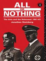 All or nothing: the Axis and the Holocaust, 1941-1943