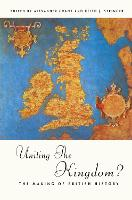 Uniting the kingdom?: the making of British history