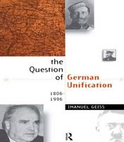 The question of German unification, 1806-1996