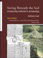 Seeing beneath the soil: prospecting methods in archaeology