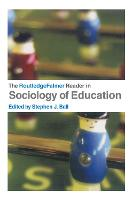 The RoutledgeFalmer reader in the sociology of education