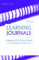 Learning journals: a handbook for reflective practice and professional development