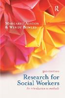 Research for social workers : an introduction to methods / Margaret Alston & Wendy Bowles.