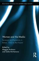 Women and the media: feminism and femininity in Britain, 1900 to the present