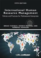 International human resource management : policies and practices for multinational enterprises / Ibraiz Tarique, Dennis R. Briscoe, Randall S. Schuler.