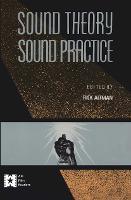 Sound theory, sound practice