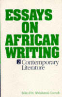 'Conspicuous Consumption: Corruption and the Body Politic in the Writing of Ayi Kwei Armah and Ama Ata Aidoo' [in] Essays on African writing: Vol. 2: Contemporary literature