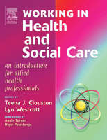 Working in health and social care: an introduction for allied health professionals