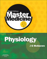 Physiology: a clinical core text of human physiology with self-assessment