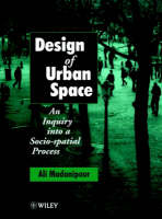 Design of urban space: an inquiry into a socio-spatial process