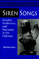 Siren songs: gender, audiences, and narrators in the Odyssey