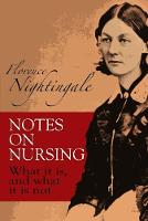 Foreword, IN: Notes on nursing: what it is, and what it is not