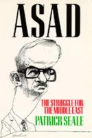 Asad of Syria: the struggle for the Middle East