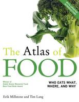 The atlas of food: who eats what, where, and why : with an updated introduction