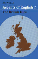 Accents of English: 2 : The British Isles