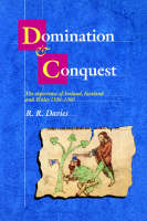 Domination and conquest: the experience of Ireland, Scotland and Wales 1100-1300