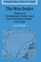 The West Indies: patterns of development, culture and environmental change since 1492