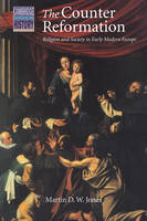 The Counter Reformation: religion and society in early modern Europe