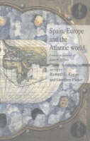 Spain, Europe, and the Atlantic world: essays in honour of John H. Elliott