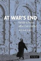 At war's end: building peace after civil conflict