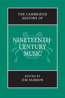 The Cambridge history of nineteenth-century music