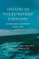 Origins of the European economy: communications and commerce, AD 300-900