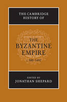 The Cambridge history of the Byzantine Empire: c. 500-1492