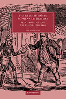 The revolution in popular literature: print, politics, and the people, 1790-1860