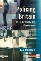 Policing Britain: risk, security and governance