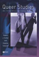 Queer studies: an interdisciplinary reader