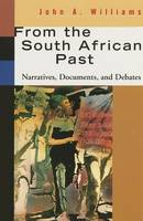 From the South African past: narratives, documents, and debates